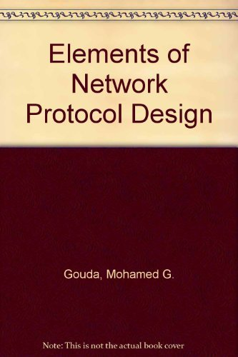 9789812531483: Elements of Network Protocol Design