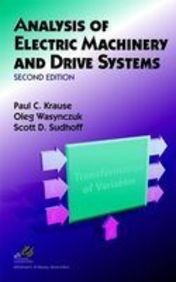 9789812531506: Analysis of Electric Machinery and Drive Systems (2nd Edition)