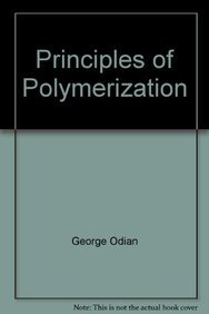 9789812531551: Principles of Polymerization