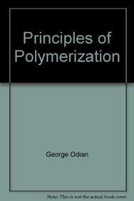 9789812531551: Principles of Polymerization