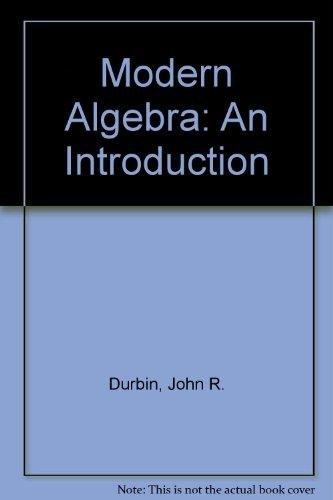 9789812531650: Modern Algebra: An Introduction 5th edition
