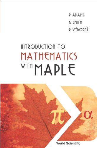 9789812560094: Introduction to mathematics with maple