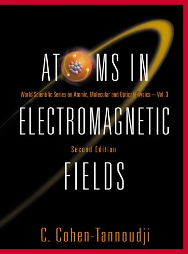 9789812560193: Atoms In Electromagnetic Fields (World Scientific Series on Atomic, Molecular and Optical Physics)