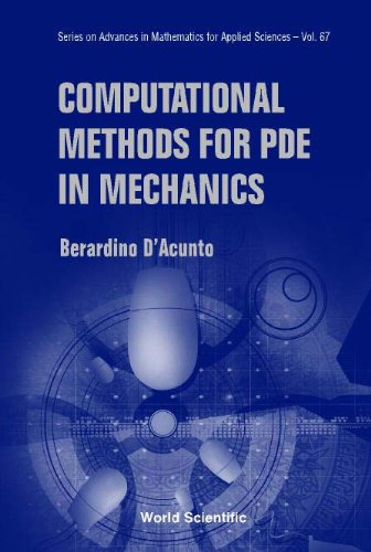 Computational Methods for PDE in Mechanics: Berardino D'Acunto