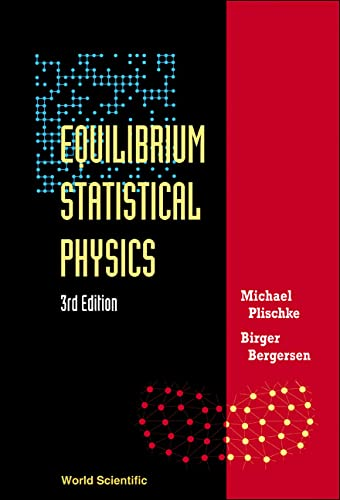 9789812560483: Equilibrium Statistical Physics(3rd Edition)