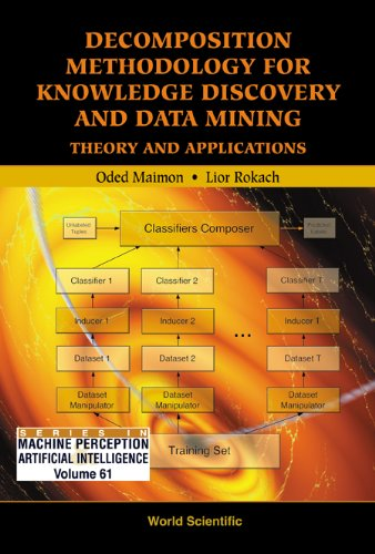 Decomposition Methodology For Knowledge Discovery And Data Mining: Theory And Applications (Machine...