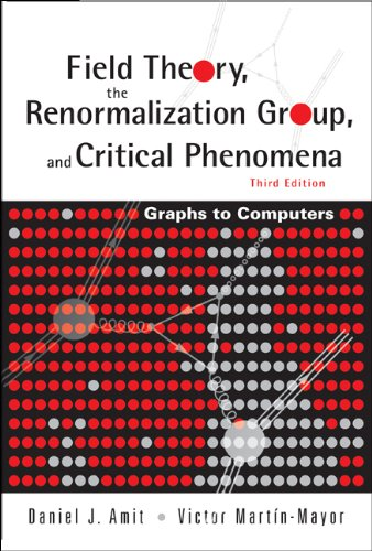 9789812561091: Field Theory, the Renormalization Group, and Critical Phenomena: Graphs to Computers (3rd Edition)