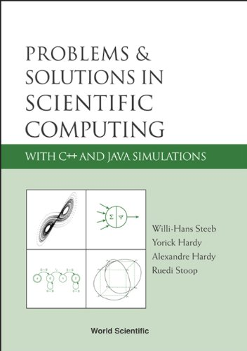 9789812561121: Problems & Solutions In Scientific Computing With C++ And Java Simulations