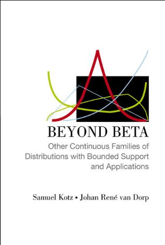 9789812561152: Beyond Beta: Other Continuous Families Of Distributions With Bounded Support And Applications