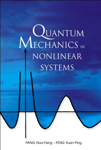 9789812561169: Quantum Mechanics in Nonlinear Systems