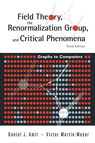 9789812561190: Field Theory; The Renormalization Group and Critical Phenomena