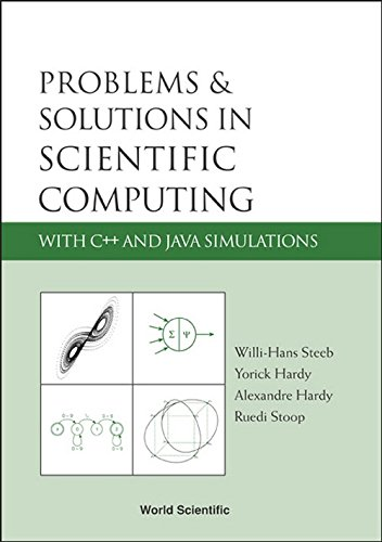 9789812561251: Problems & Solutions In Scientific Computing With C++ And Java Simulations