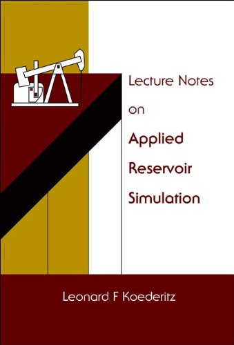 9789812561985: Lecture Notes On Applied Reservoir Simulation