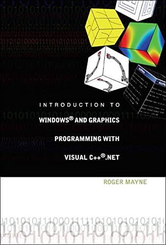 9789812561992: Introduction to Windows and Graphics Programming with Visual C++ .Net
