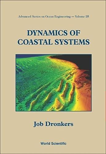 9789812562074: Physics of Coastal Systems (Advanced Series on Ocean Engineering)