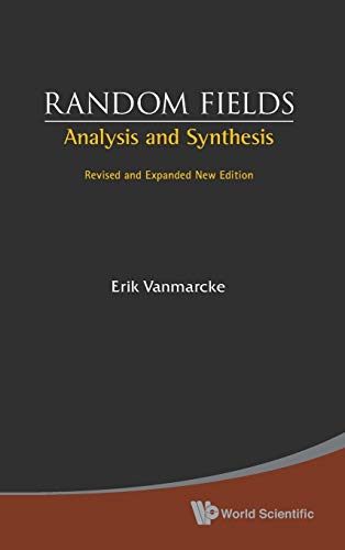 9789812562975: Random Fields: Analysis and Synthesis