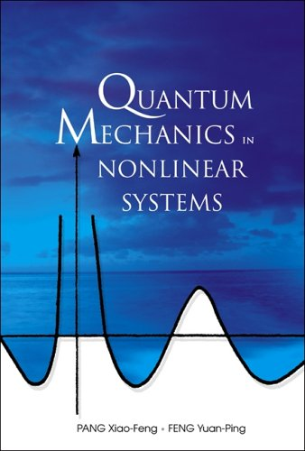 9789812562999: Quantum Mechanics in Nonlinear Systems