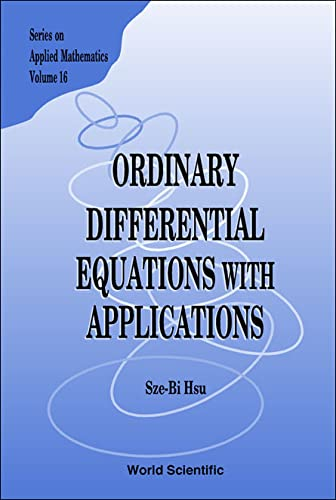 Ordinary Differential Equations with Applications (Series on: Sze-Bi Hsu