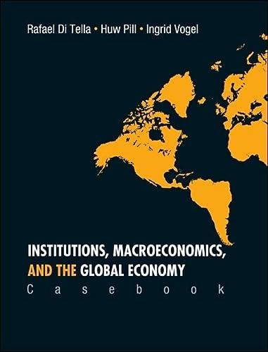 Institutions, Macroeconomics, and the Global Economy: Tella, Rafael Di