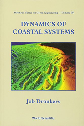 9789812563491: Dynamics of Coastal Systems (Advanced Series on Ocean Engineering (Paperback))