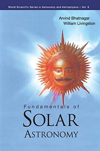 9789812563576: Fundamentals of Solar Astronomy (World Scientific Series in Astronomy and Astrophysics)