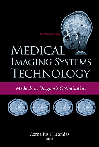 9789812563644: Medical Imaging Systems Technology, 5-Volume Set (v. 1)
