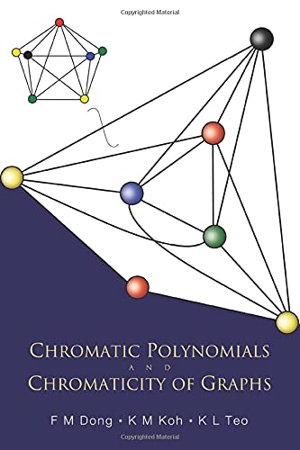 9789812563835: Chromatic Polynomials and Chromaticity of Graphs