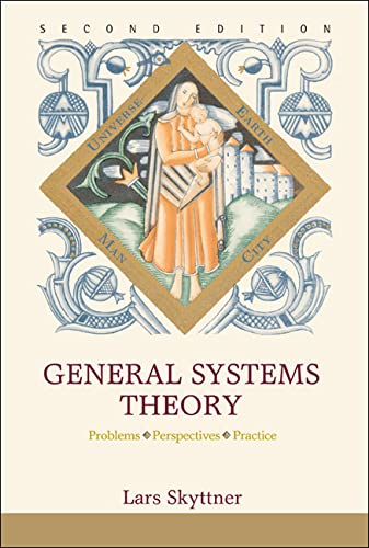 9789812563897: General Systems Theory: Problems, Perspectives, Practice (2nd Edition)