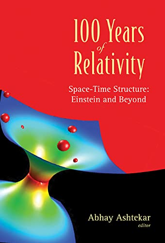 9789812563941: 100 Years of Relativity: Space-time Structure Einstein And Beyond