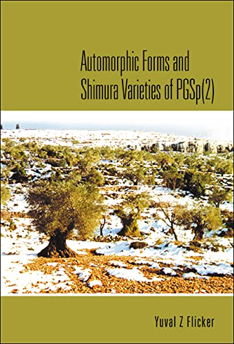 9789812564030: Automorphic Forms and Shimura Varieties of PGSp(2)