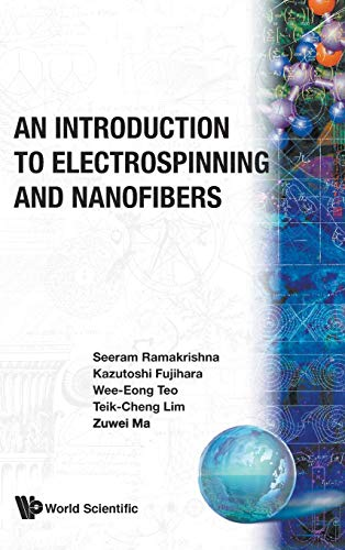 9789812564153: An Introduction to Electrospinning and Nanofibers