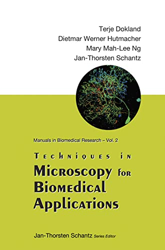 9789812564344: Techniques in Microscopy for Biomedical Applications (Manuals I Nbiomedical Research)