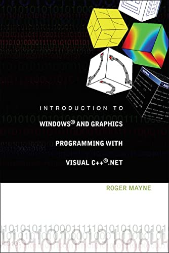 Introduction to Windows? and Graphics Programming with