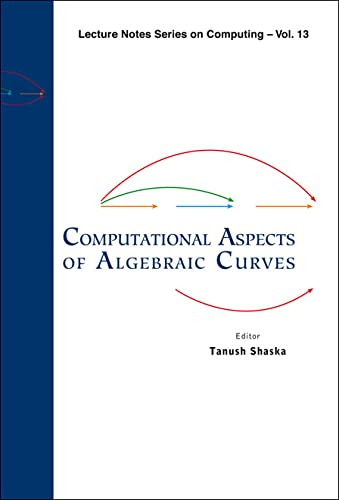 9789812564597: Computational Aspects of Algebraic Curves (Lecture Notes Series on Computing)