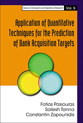 9789812565181: Application of Quantitative Techniques for the Prediction of Bank Acquisition Targets (Series on Computers and Operations Research)