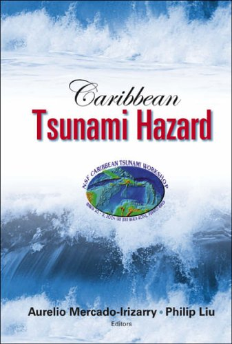 9789812565358: Caribbean Tsunami Hazard - Proceedings Of The Nsf Caribbean Tsunami Workshop: Proceedings of the NSF Caribbean Tsunami Workshop, San Juan, Puerto Rico, 30-31 March 2004