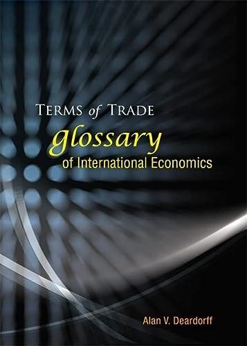9789812566034: Terms Of Trade: Glossary Of International Economics