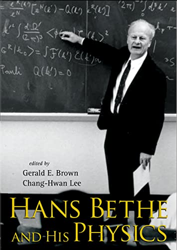 9789812566096: Hans Bethe and His Physics