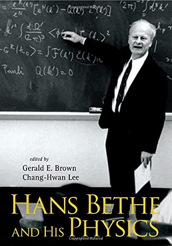 9789812566102: Hans Bethe And His Physics