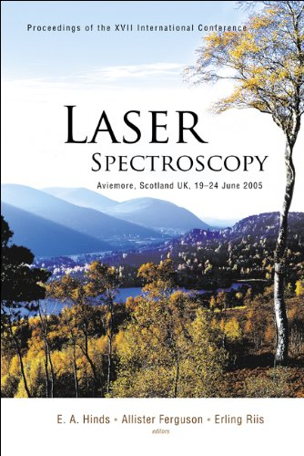 Laser Spectroscopy: Proceedings Of The XVII International Conference: Hinds, E. A./ Ferguson, ...