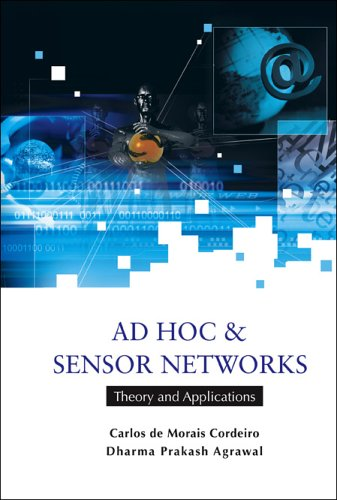 9789812566829: Ad Hoc & Sensor Networks: Theory And Applications