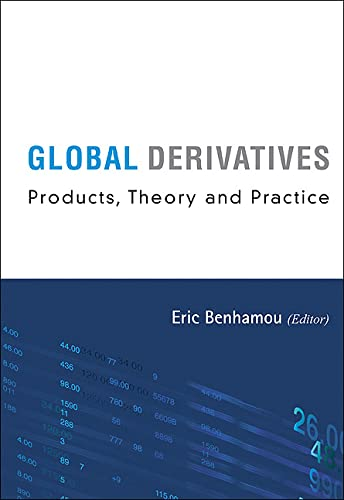 Global Derivatives: Products, Theory and Practice (Hardback): Eric Benhamou