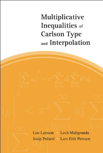 Multiplicative Inequalities of Carlson Type and Interpolation: Persson Lars-Erik Pecaric