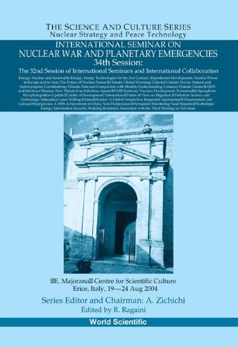 9789812567390: International Seminar on Nuclear War and Planetary Emergencies - 34th Session (Science and Culture: Nuclear Strategy and Peace Technology)