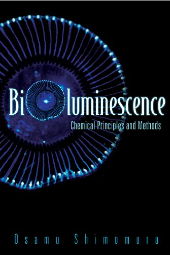 9789812568014: Bioluminescence: Chemical Principles and Methods