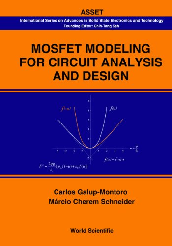 Mosfet Modeling for Circuit Analysis and Design (International Series on Advances in Solid State ...
