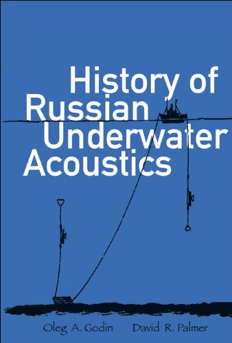 History of Russian Underwater Acoustics (9789812568250) by Oleg A. Godin; David R. Palmer