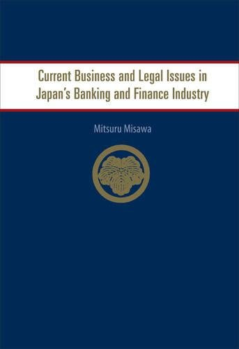 9789812568595: Current Business and Legal Issues in Japan's Banking and Finance Industry
