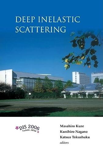 Deep Inelastic Scattering: DIS 2006 Proceedings of the 14th International Workshop (Hardback)
