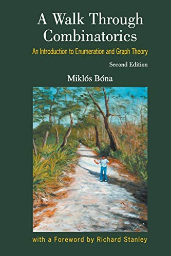 9789812568861: A Walk Through Combinatorics: An Introduction to Enumeration and Graph Theory